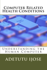 Computer Use Induced Health Conditions