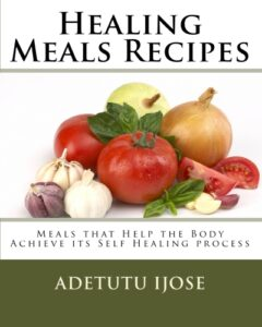 Healing Meals Recipes